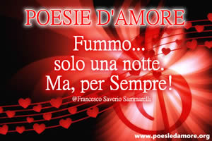 Poesia d'Amore Fummo solo una notte