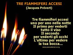 TRE FIAMMIFERI ACCESI, Jacques Prévert